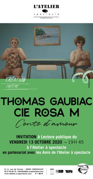 """Invitation a la lecture publique du 13 octobre """" Thomas Gaubiac, cie rosa m conte d'amour"""""""